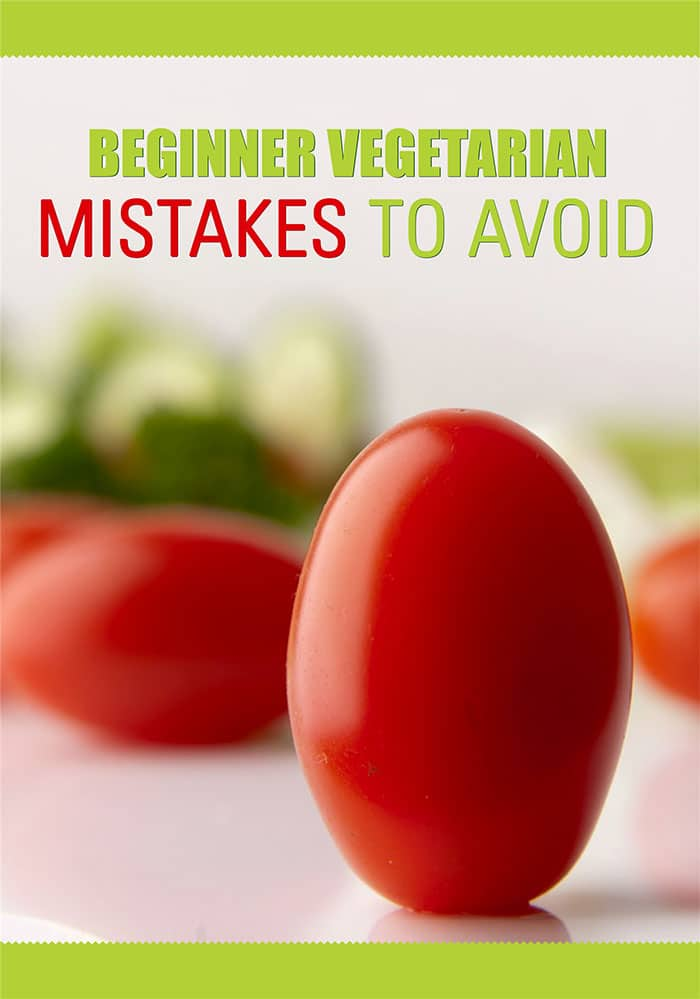 Vegetarian For Beginners Mistake