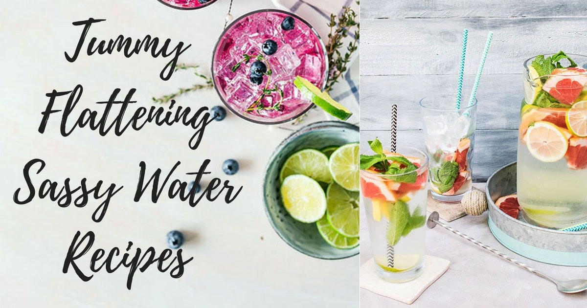 Top 10 Tummy Flattening Sassy Water Recipes to Achieve Body of your Dreams