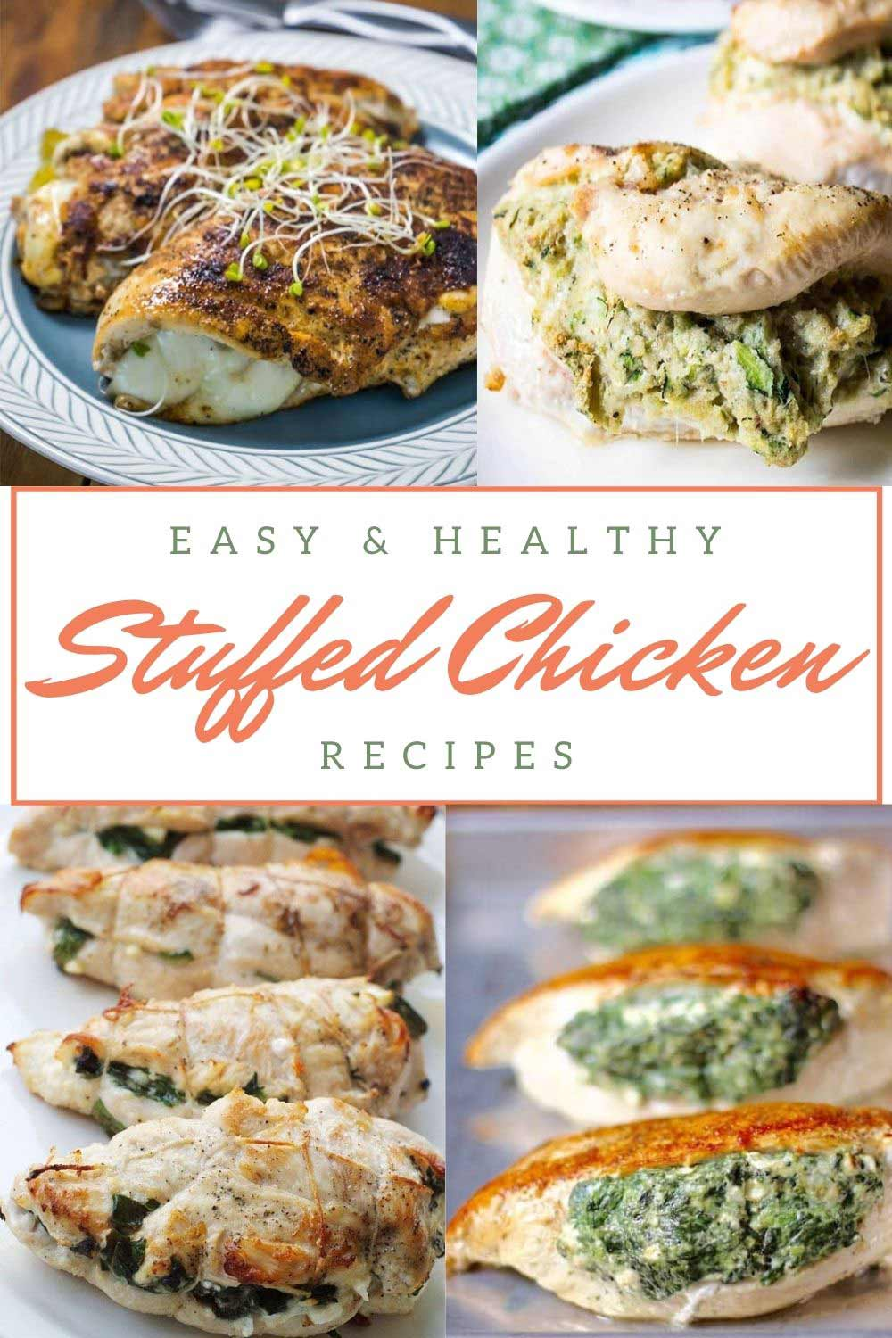 30 Stuffed Chicken Recipes that you will love